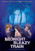 Midnight Sleazy Train Hentai