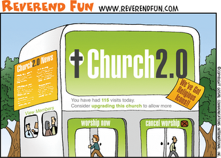 Reverend Fun cartoon - Church 2.0 - thanks Norwin!