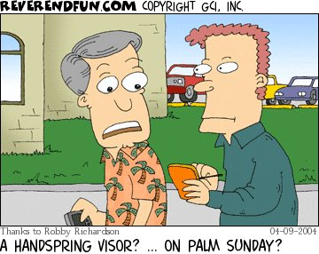 A Handspring Visor? .... on Palm Sunday?