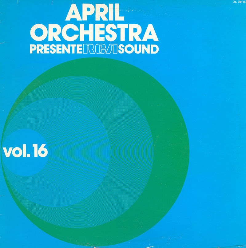 Guglielmo Papararo And Vittorio Montis - April Orchestra Présente RCA Sound Vol. 16