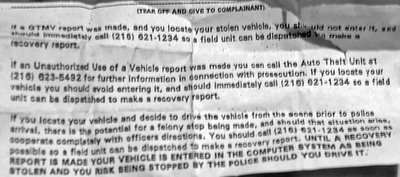 when you file a stolen vehicle report in cleveland you have to sign a form stating that you will not get in the car before you report it found