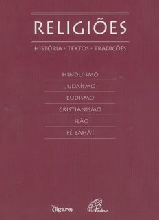 Bahai views may 2006 a book on history holy writings and traditions of the wold great religions hinduism judaism buddhism christianity islam and bahai faith was fandeluxe Choice Image