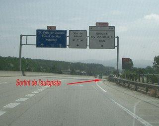 Direcció Girona, compta primer hi ha l'entrada direcció Barcelona