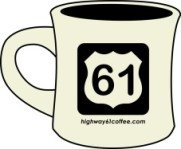 Highway 61 Mugs available - $8 each...