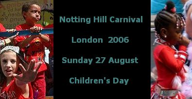 Notting Hill Carnival, Children's Day 2006