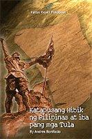 Katapusang Hibik ng Filipinas at Iba pang Tula by Andres Bonifacio