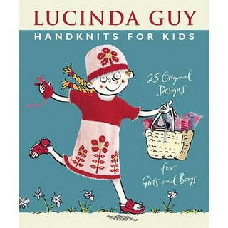 Lucinda Guy's Handknits for Kids