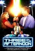 Three in the Afternoon by FanBoys Productions