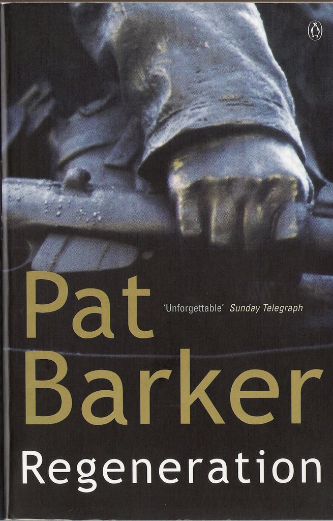 an analysis of the novel regeneration by pat barker