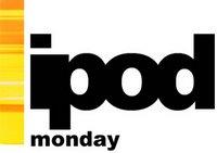 iPod Monday