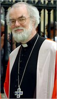 Most Rev. Rowan Williams, Archbishop of Canterbury