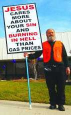"""Jesus cares more about your SIN and BURNING IN HELL than gas prices."""