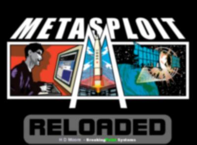 Metasploit Reloaded