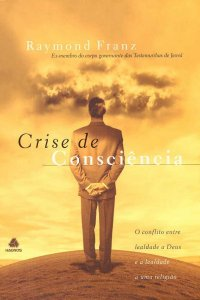 Crise de Consciência, de Raymond Franz