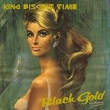 King Biscuit Time – Black Gold