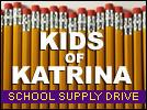Kids of Katrina school supply drive