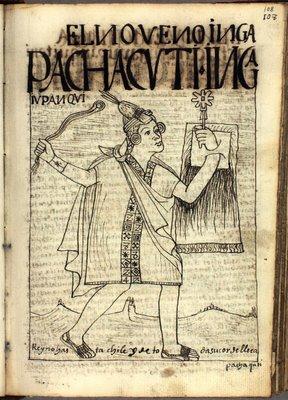 The ninth Inka, Pachacuti Inka