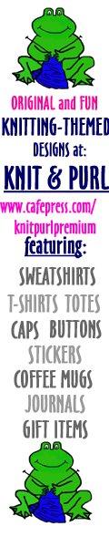 www.cafepress.com/knitpurlpremium/