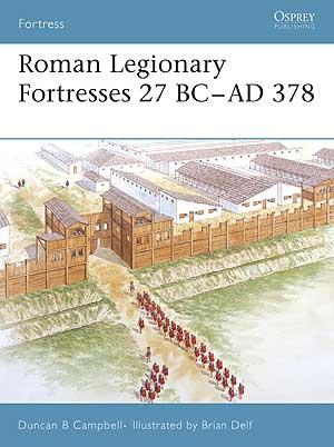 Roman Legionary Fortresses