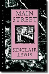 an overview of the main street by sinclair lewis Complete summary of sinclair lewis' main street enotes plot summaries cover  all the significant action of main street.