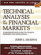 'Technical Analysis of the Financial Markets: A Comprehensive Guide to Trading Methods and Applications' του John J. Murphy. Κλασσικό εγχειρίδιο Τεχνικής Ανάλυσης