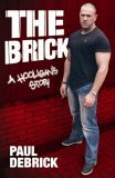 The Brick by Paul DeBrick - Buy this book from Amazon