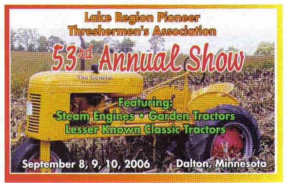 Lake Region Pioneer Threshermens Assn - Dalton, MN