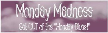 Monday Madness Banner - click to use live link