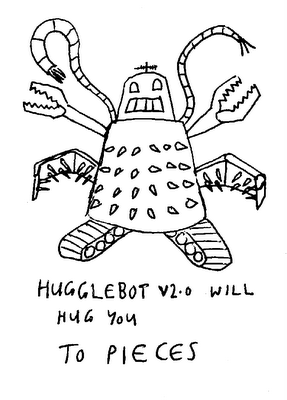 Hugglebot v2.0 will hug you TO PIECES