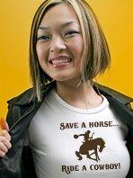 Save a horse... ride a cowboy!