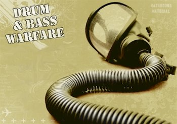 Drum and Bass Warfare