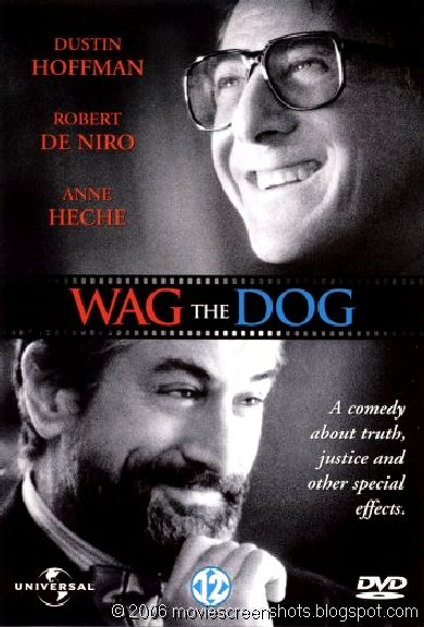 """a review on the movie wag the dog August 8, 2014 by gxr5062 leave a comment wag_the_dog_99 explain the  metaphor of """"wag the dog"""" what does the title of the film suggest  the  metaphor is that the tail wags the dog, meaning that the tail: the media is."""