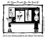 It's quite possible you are Goth if all your thesis projects are about Tim Burton.