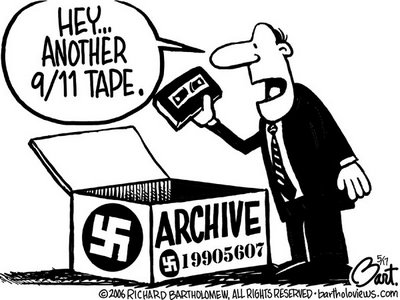 Title: Nazi Archive; Text: (Man holding video tape over open box labelled with a swastika and 'Archive' says) Hey... Another 9/11 tape.