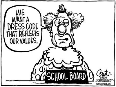 Title: PISD Dress Code; Text: (School board trustee in clown costume says) We want a dress code that reflects our values.