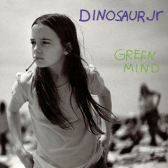 Dinosaur Jr. -- Green Mind