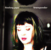 Fleeting Joys -- Despondent Transponder