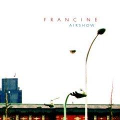 Francine -- Airshow