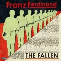 Franz Ferdinand -- The Fallen