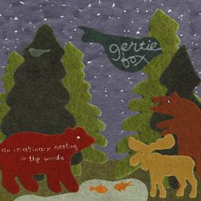 Gertie Fox -- An Imaginary Meeting In The Woods