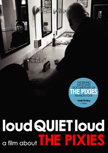 The Pixies -- loudQUIETloud