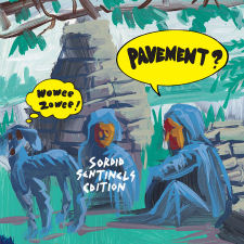 Pavement -- Wowee Zowee: Sordid Sentinels Edition