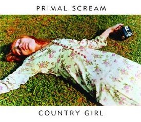Primal Scream -- Country Girl