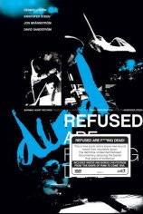 Refused -- Refused Are F*cking Dead