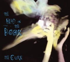 The Cure -- The Head On The Door [Reissue]