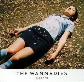 The Wannadies -- Bagsy Me