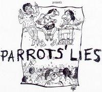 Parrots' Lies by MASQUERADE, Chennai