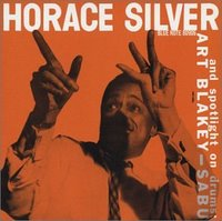 Horace Silver and Spotlight on Drums: Art Blakey - Sabu