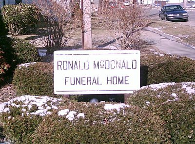 The Ronald McDonald Funeral Home