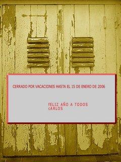 puertas cerradas con el cartel cerrado hasta el 15 de Enero de 2006